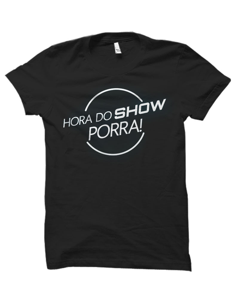 Camiseta Unissex HORA DO SHOW